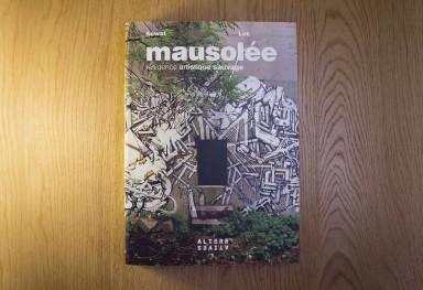 « Mausolée » by Lek & Sowat